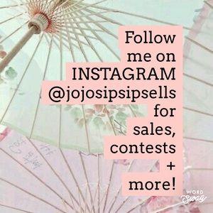 Follow me on Instagram @jojosipsipsells
